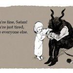 Satana e depresiv și se tratează cu oameni